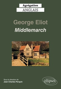 Jean-Charles Perquin et Laurent Bury - Middlemarch,  George Eliot.