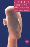 Jean-Charles Pichon - Le dieu du futur. - Tome 2, Celui qui naît.