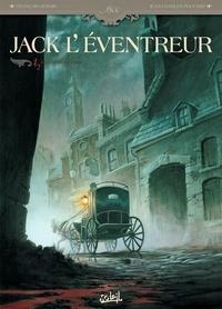 Jean-Charles Poupard et François Debois - Jack l'éventreur Tome 1 : Les liens du sang.
