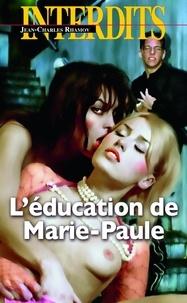 Jean-Charles Rhamov - L'éducation de Marie-Paule.