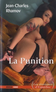 Jean-Charles Rhamov - La punition.