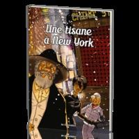Jean-Charles Rochat - Les explorateurs Tome 5 : Une tisane à New York.