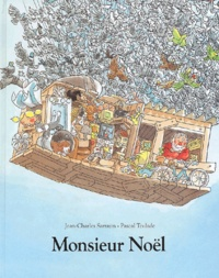 Jean-Charles Sarrazin et Pascal Teulade - Monsieur Noël.