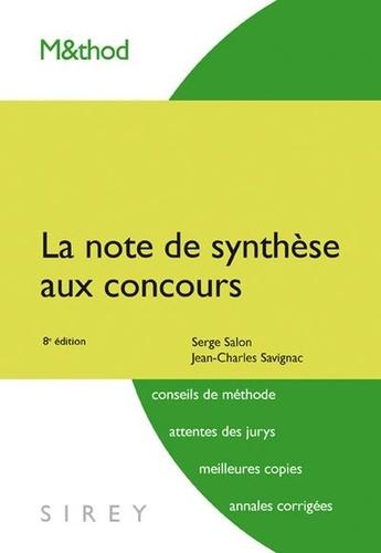 Jean-Charles Savignac - La note de synthèse aux concours.