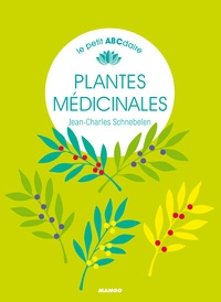 Jean-Charles Schnebelen - Plantes médicinales.