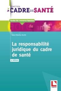 Jean-Charles Scotti - La responsabilité juridique du cadre de santé.