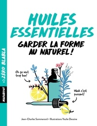 Jean-Charles Sommerard - Huiles essentielles.