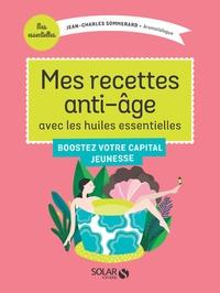 Mes recettes anti-âge avec les huiles essentielles.pdf
