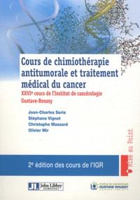 Goodtastepolice.fr Cours de chimiothérapie antitumorale et traitement médical du cancer - XXVIe cours de l'Institut de cancérologie Gustave-Roussy Image