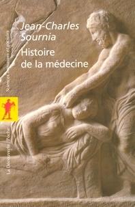 Jean-Charles Sournia - Histoire de la médecine.