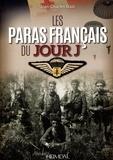 Jean-Charles Stasi - Les Paras français du Jour J.