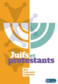 Juifs et protestants - Une fraternité exigeante.pdf