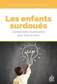 Téléchargez gratuitement des livres pdf complets Les enfants surdoués  - Comprendre la précocité pour bien la vivre
