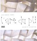 Jean-Charles Trebbi - L'art du pli - Design et décoration.