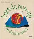 Jean-Charles Trebbi - L'art du pop-up et du livre animé.