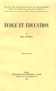 Jean Château - Ecole et éducation.