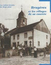Jean Chaumont - Bruyères et les villages de sa contrée.