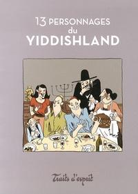 Jean Chauvelot - 13 personnages du Yiddishland.