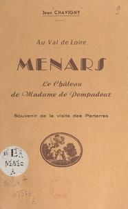 Jean Chavigny - Au Val de Loire : Menars, le château de Madame de Pompadour - Souvenir de la visite des parterres.
