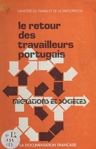 Jean Chazal et  Ministère du Travail et de la - Le retour des travailleurs portugais.