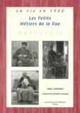 Jean Chédaille - Les petits métiers de la rue - Collection Bernard Pasquet.
