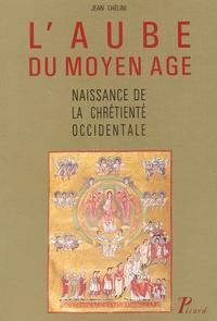 Jean Chélini - L'aube du Moyen Age - Naissance de la chrétienté occidentale, La vie religieuse des laïcs dans l'Europe carolingienne (750-900).