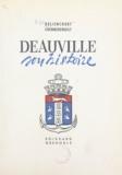 Jean Chennebenoist et Roger Deliencourt - Deauville - Son histoire.