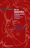 Jean Chérasse - Les 72 immortelles. La fraternité sans rivages - Un éphéméride du grand rêve fracassé des Communeux.