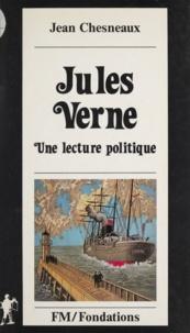 Jean Chesneaux - Jules Verne, une lecture politique.