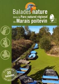 Jean Chevallier et Denis Allard - Balades nature dans le Parc naturel régional du Marais poitevin.