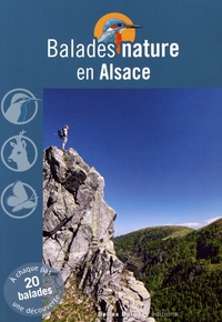 Jean Chevallier et Pascal Herrscher - Balades nature en Alsace.