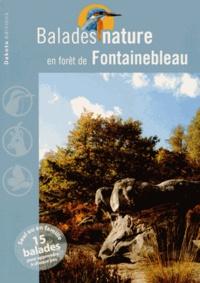 Jean Chevallier - Balades nature en forêt de Fontainebleau.