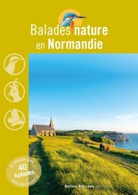 Jean Chevallier et David Melbeck - Balades nature en Normandie.