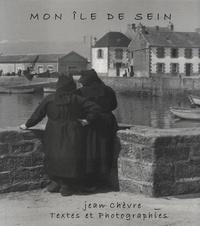 Jean Chèvre - Mon île de Sein.