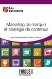 Jean Chezaubernard et Didier Le Gorrec - Marketing de marque et stratégies de contenus.