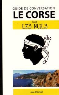 Jean Chiorboli - Le corse pour les nuls - Guide de conversation.