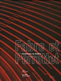 Jean Chollet et Marcel Freydefont - Fabre et Perrottet - Architectes de théâtre.