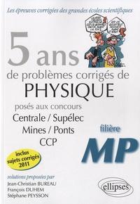 Histoiresdenlire.be 5 ans de problèmes corrigés de physique posés aux concours de Mines/Ponts/Centrale/Supélec CCP 2007-2011 Image