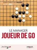 Jean-Christian Fauvet et Marc Smia - Le manager joueur de go.