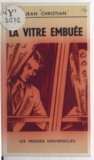Jean Christian - La vitre embuée.