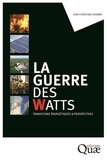 Jean-Christian Lhomme - La guerre des watts - Transitions et perspectives.