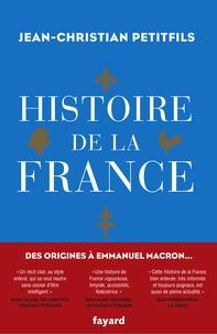 Jean-Christian Petitfils - Histoire de la France.