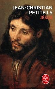 Jésus - Jean-Christian Petitfils |