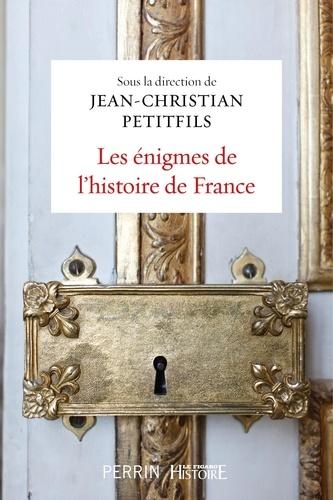Les énigmes de l'histoire de France - Format ePub - 9782262075583 - 16,99 €