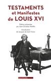 Jean-Christian Petitfils - Testament et manifeste de Louis XVI.