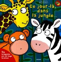 Jean Christie et Sally Chambers - Ce jour-là, dans la jungle....