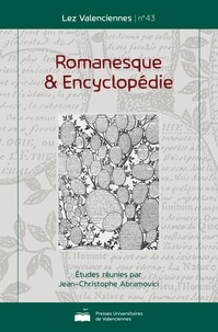 Jean-Christophe Abramovici - Romanesque & encyclopédie.
