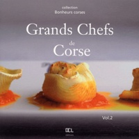 Jean-Christophe Attard - Grands chefs de Corse - Volume 2.