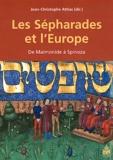 Jean-Christophe Attias - Les Sépharades et l'Europe - De Maïmonide à Spinoza.