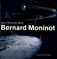 Jean-Christophe Bailly - Bernard Moninot.